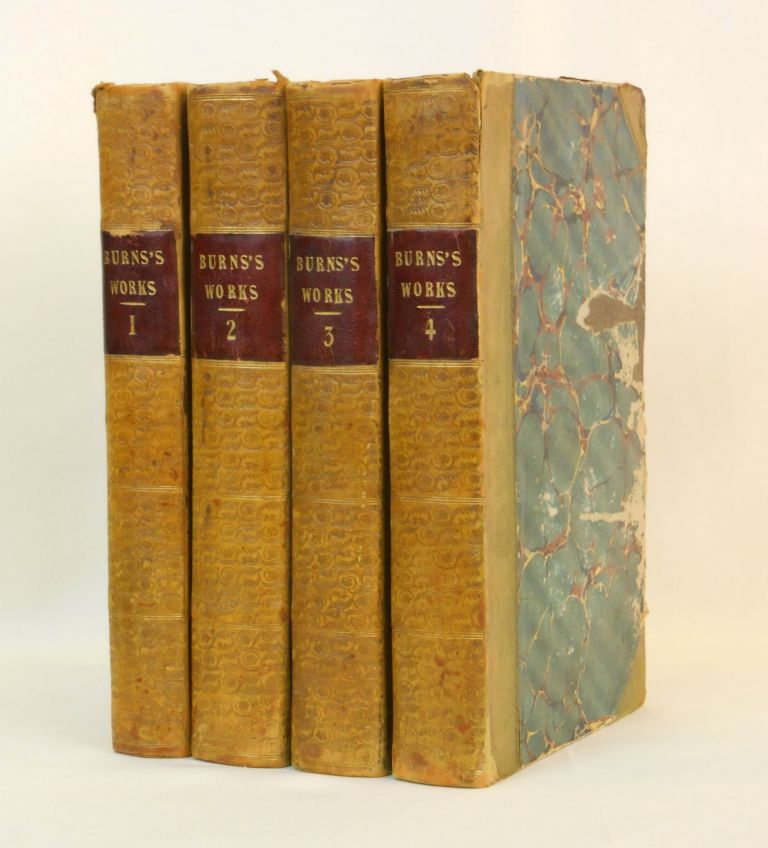 The Works of Robert Burns; With An Account of His Life and A Criticism on His Writings, Volumes I - IV. Robert Burns.