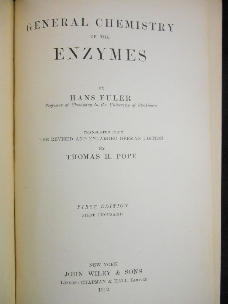 General Chemistry of the Enzymes. Hans Euler, Thomas H. Pope.