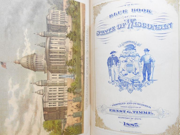 The Blue Book of the State of Wisconsin. Ernst G. Timme, Compiler.