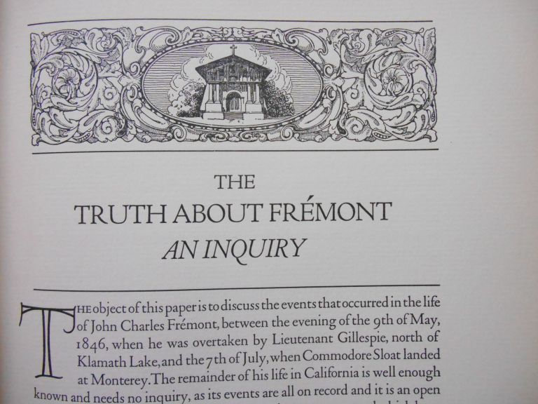 The Truth About Fremont, An Inquiry. Ernest A. Wiltsee.