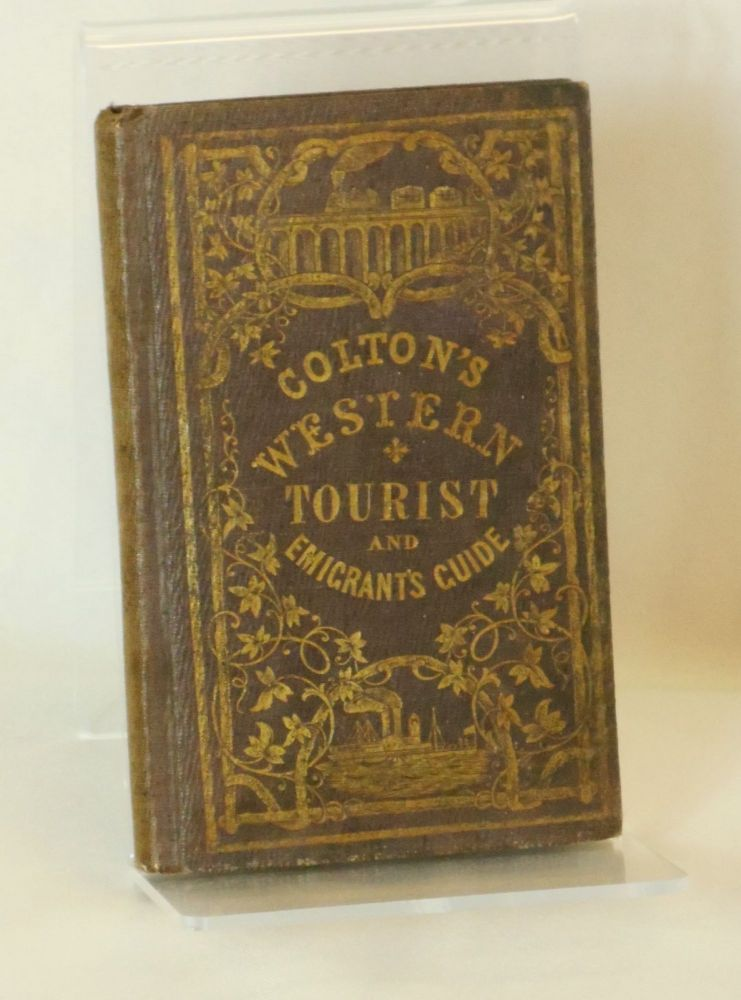 Colton's Traveler and Tourist's Guide-Book Through the Western States and Territories [Colton's Western Tourist and Emigrant's Guide]; Containing Brief Descriptions of Each, With the Routes and Distances on the Great Lines of Travel. Accompanied by a Map, Exhibiting the Township Lines of the U.S. Surveys, the Boundaries of Counties, Position of Cities, Villages, Settlements, Etc. Colton, oseph, utchins.