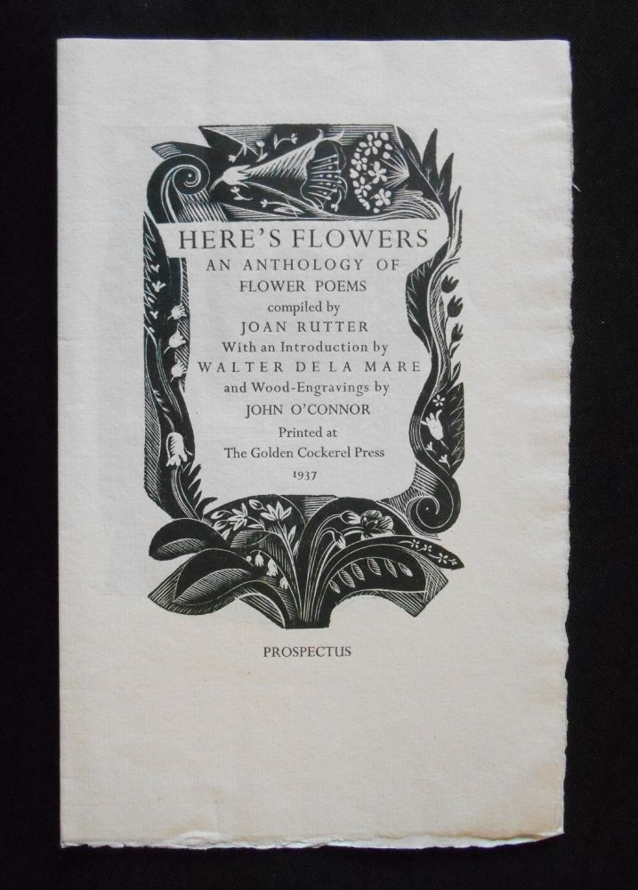 [Prospectus Only] Here's Flowers; An Anthology of Flower Poems. John Rutter, John O'Connor, Artist.