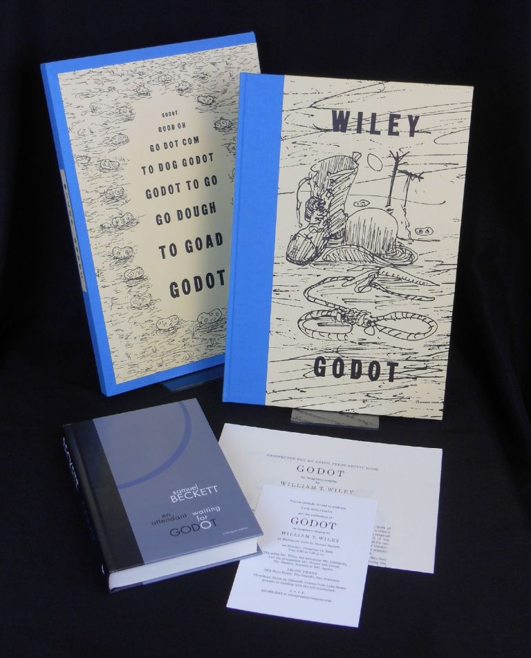 Godot: An Imaginary Staging by William T. Wiley of Waiting for Godot, by Samuel Beckett [with] En Attendant / Waiting for Godot. Samuel Beckett, William T. Wiley, David Littlejohn, Andrew Hoyem, Program Note and Synopsis, Artist, Introduction.