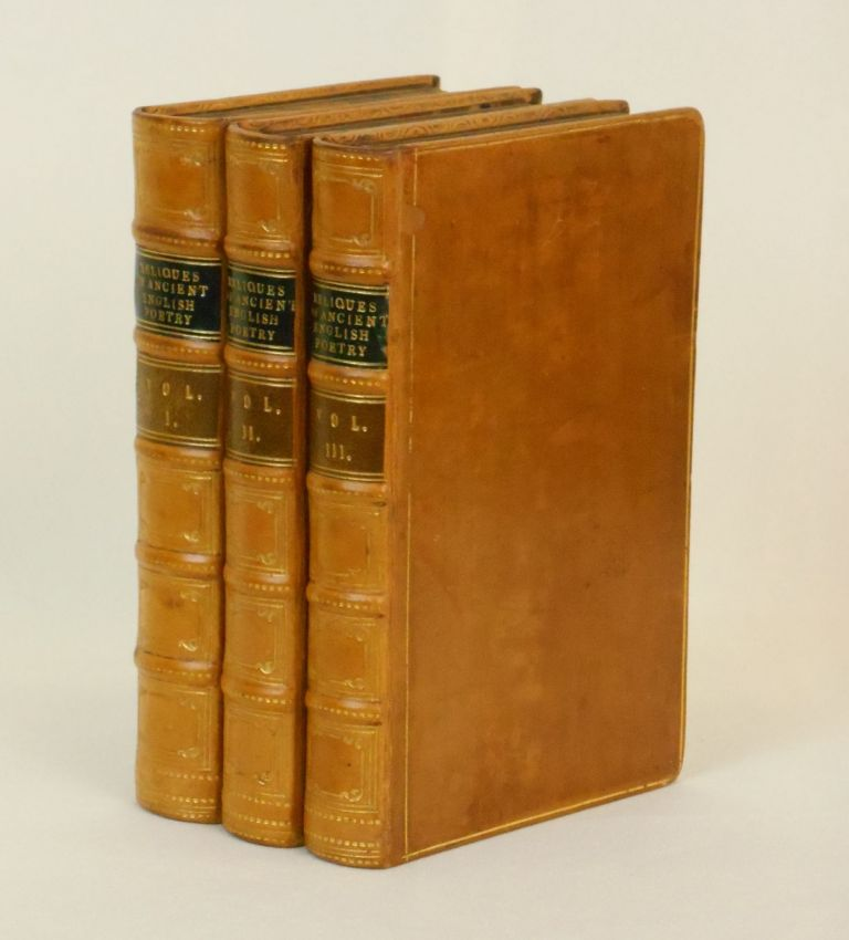 """Reliques of Ancient English Poetry; Consisting of Old Heroic Ballads, Songs, and Other Pieces of Our Earlier Poets, Together with Some Few of Later Date. Thomas Percy, Author of """"Advertisement to the Fourth Edition"""", Authors."""