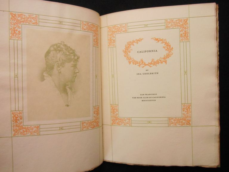 California. Ina Coolbrith, Dan Sweeney, Lawrence B. Haste, Frontispiece Portrait, Decorations.