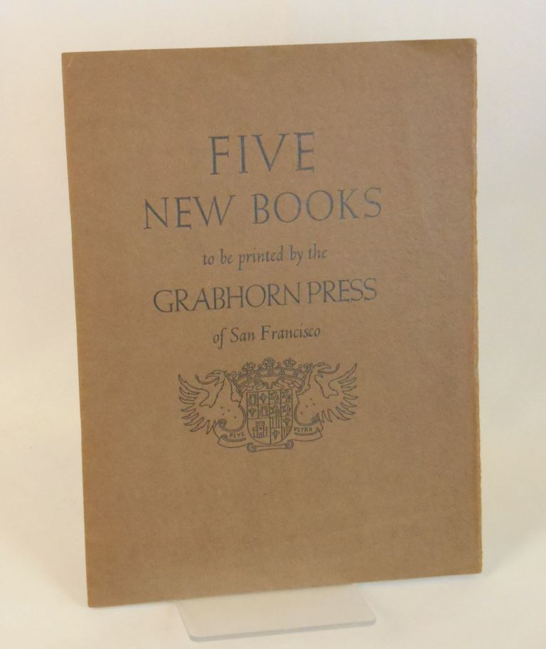 A Series of Five New Books to be printed by the Grabhorn Press of San Francisco