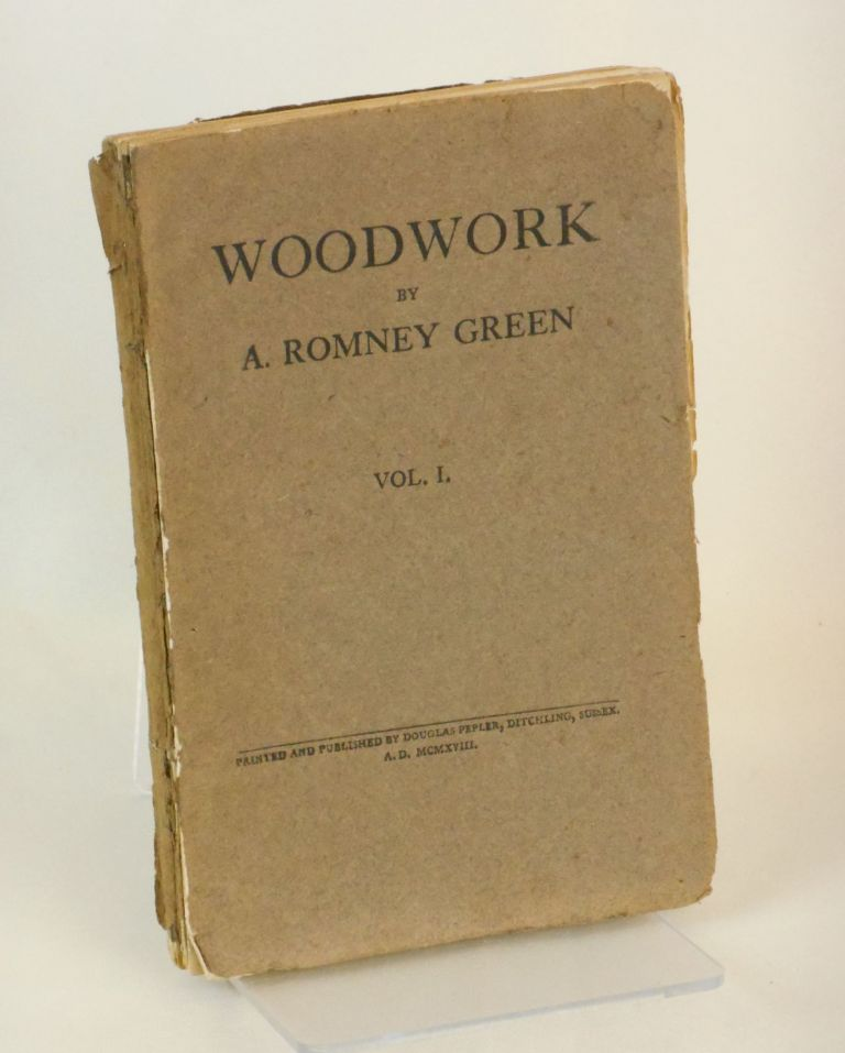 Woodwork; In Principle and Practice. A. Romney Green, Eric Gill, R. John Beedham, Wood Engravings.