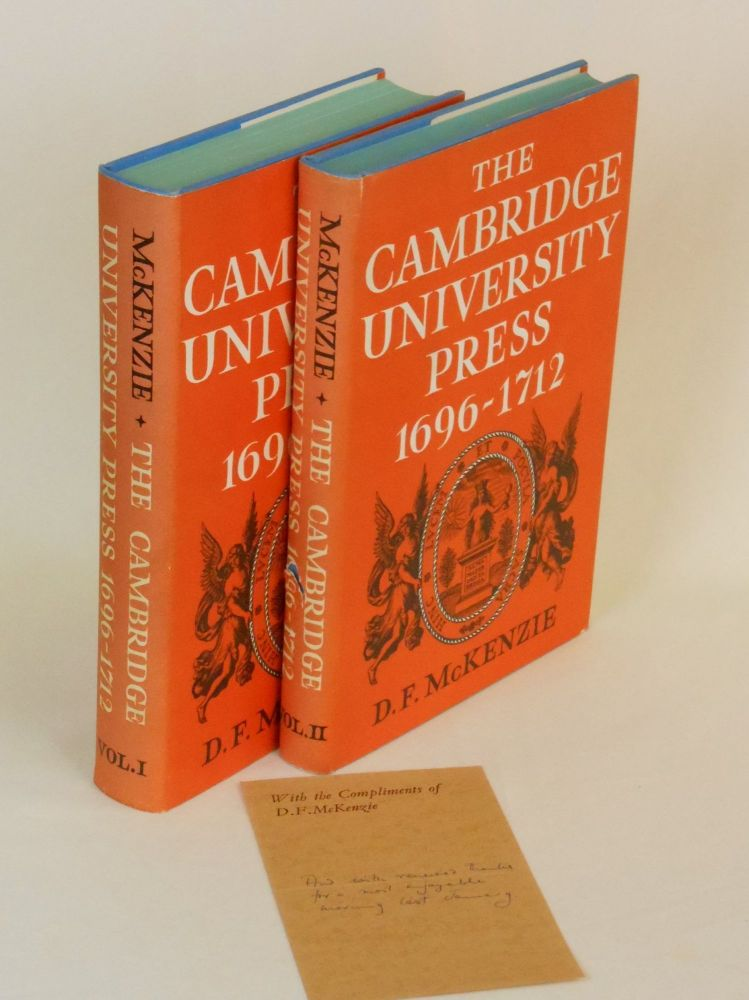 The Cambridge University Press 1696-1712, A Bibliographical Study, Volumes I and II. D. F. McKenzie.