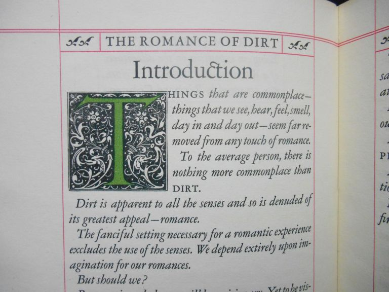 The Romance of Dirt; Being an exposition on the adventures of a Knight of the Soil. Richard Coburn.