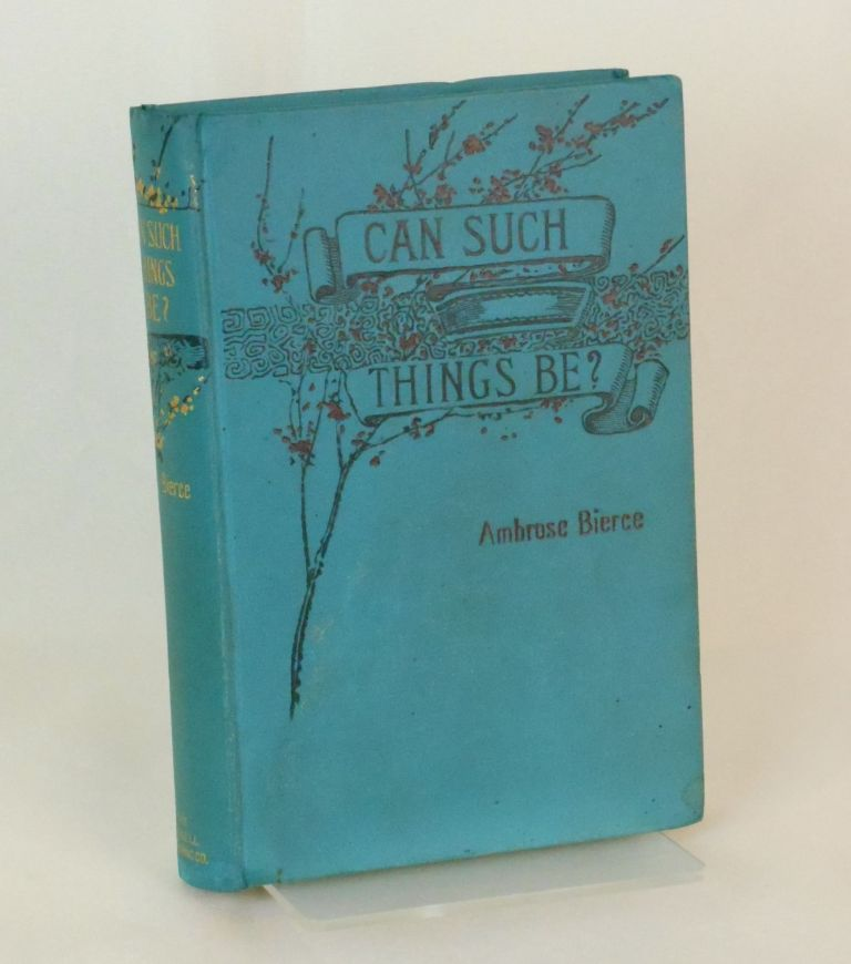 Can Such Things Be? Ambrose Bierce.