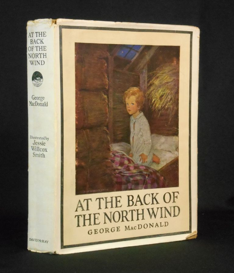 At the Back of the North Wind. George MacDonald, Jessie Willcox Smith, Illustrations.