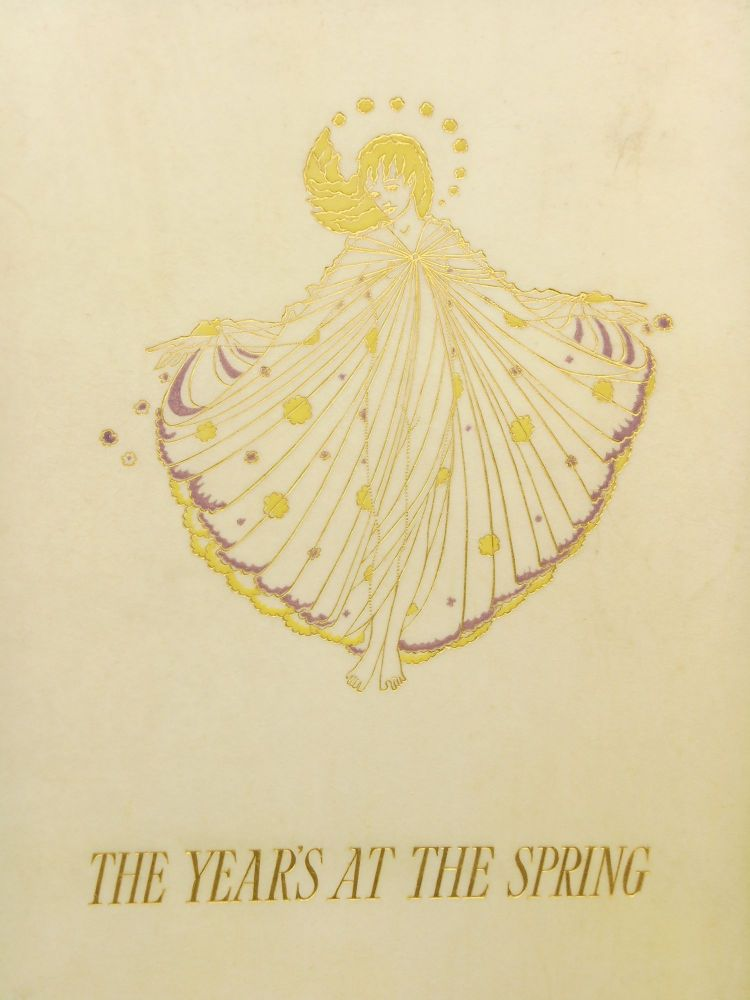 The Year's at the Spring; An Anthology of Recent Poetry. D' Walters, Harold Monro, Harry Clarke, Introduction, Illustrations, ettice, yly.