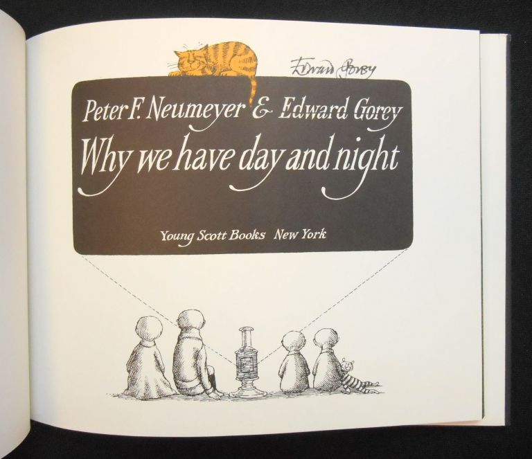 Why We Have Day and Night. Peter F. Neumeyer.