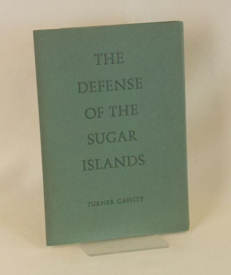 The Defense of the Sugar Islands; A Recruiting Poster. Turner Cassity.