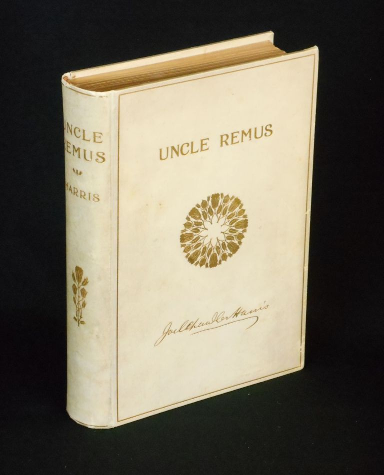Uncle Remus, His Songs and His Sayings; New and Revised Edition, With One Hundred and Twelve Illustrations. Joel Chandler Harris, A. B. Frost, Illustrations.