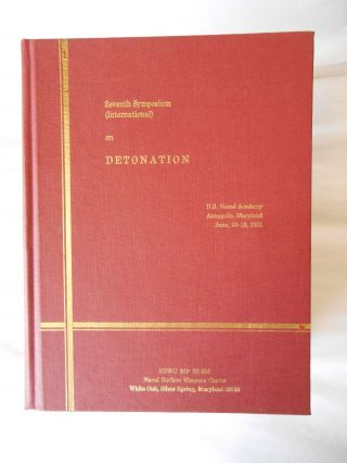 Proceedings Seventh Symposium (International) on Detonation, June 16 - 19, 1981 Annapolis, MD