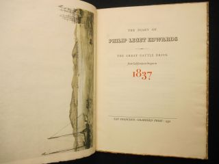 The Diary of Philip Leget Edwards, The Great Cattle Drive from California to Oregon in 1837; Number 4, Rare Americana Series