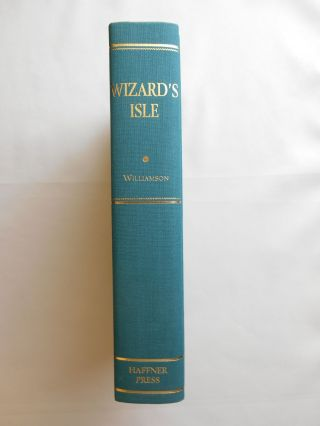 Wizard's Isle, The Collected Stories of Jack Williamson, Volume Three (Signed/Limited Edition)