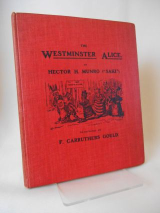 "The Westminster Alice. Hector H. Munro, F. Carruthers Gould, ""Saki"""