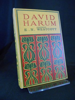 David Harum, A Story of American Life. Edward Noyes Westcott