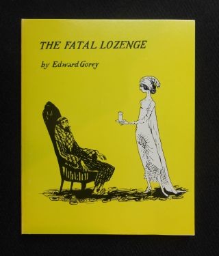 A Gorey Festival: The Fatal Lozenge, The Curious Sofa, The Hapless Child, and The Sinking Spell