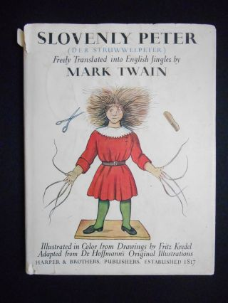 Slovenly Peter (der Struwwelpeter), or, Happy Tales and Funny Pictures, Freely Translated into...
