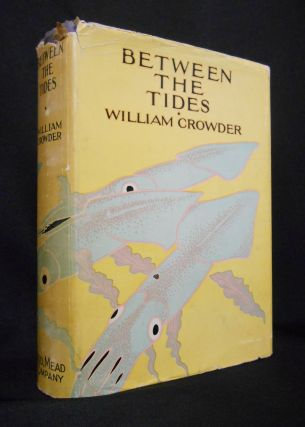 Between The Tides. William Crowder.