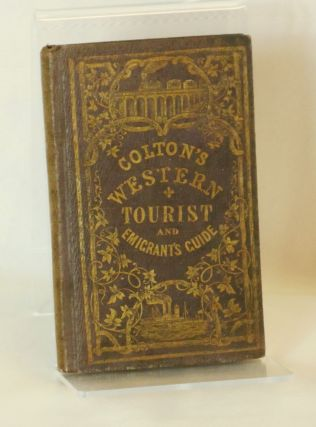 Colton's Traveler and Tourist's Guide-Book Through the Western States and Territories [Colton's...
