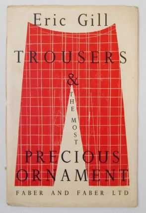 Trousers & the Most Precious Ornament. Eric Gill, Denis Tegetmeier, Illustrator.