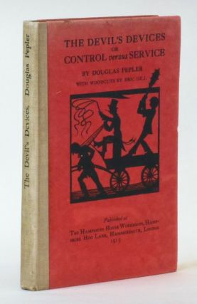 The Devil's Devices, or, Control versus Service. Douglas Pepler, Eric Gill, Artist