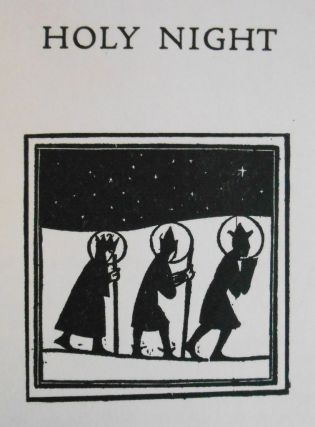 Holy Night. A Yule-Tide Masque by Hans Trausil. Hans Trausil, Leonora Speyer, Eric Gill, Artist.