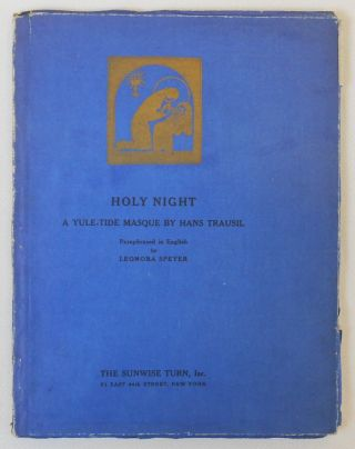Holy Night. A Yule-Tide Masque by Hans Trausil