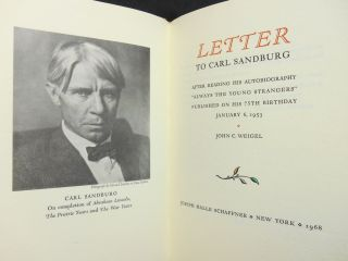 Letter to Carl Sandburg (SIGNED BY JOHN WEIGEL AND JAKE ZEITLIN); After Reading His...