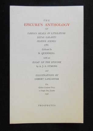 Prospectus Only] The Epicure's Anthology; of Famous Meals in Literature, Repas Galants, Festive...