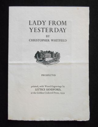 Prospectus Only] Lady From Yesterday. Christopher Whitfield, Lettice Sandford, Artist