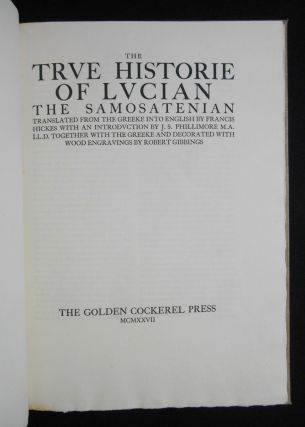 The True Historie of Lucian The Samosatenian [The Trve Historie of Lvcian]; Translated from the Greeke into English