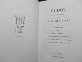 Godot: An Imaginary Staging by William T. Wiley of Waiting for Godot, by Samuel Beckett [with] En Attendant / Waiting for Godot