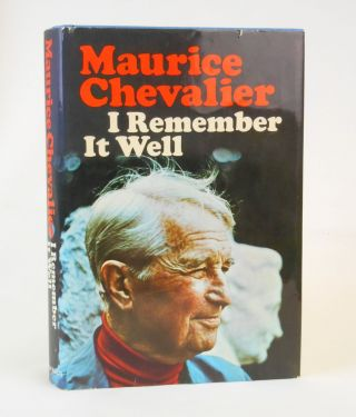 I Remember It Well. Maurice Chevalier, Marcel Pagnol, Cornelia Higginson, Preface, Translation