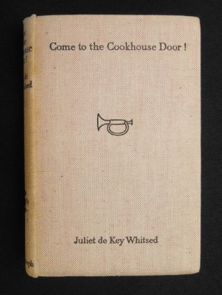 Come to the Cook-house Door!; A V. A. D. in Salonika