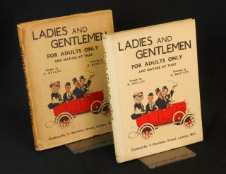 Ladies and Gentlemen; For Adults Only and Mature at That. Belloc, Bentley, Illustrations, ilaire,...