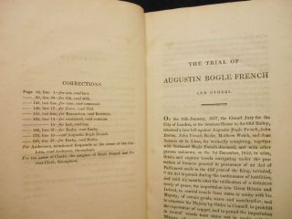 The Trial of Augustin Bogle French, John French Burke, and Matthew Welch, for A Conspiracy: in the Court of King's Bench, Before Lord Chief Justice Abbott and a Special Jury, On Wednesday the 9th of December, 1818...