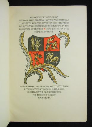 The Discovery of Florida, Being a True Relation of the Vicissitudes That Attended the Governor Don Hernando de Soto and Some Nobles of Portugal in the Discovery of Florida, Now Just Given by a Fidalgo of Elvas