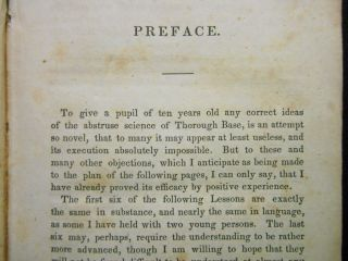First Steps to Thorough Base; In Twelve Familiar Lessons Between a Teacher and Pupil