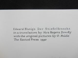 The Stupid Joke; Eduard Blutig's Der Stiefelknecht in a translation by Mrs Regera Dowdy with the original pictures by O. Müde