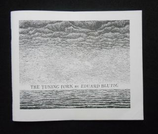 The Tuning Fork; Eduard Blutig's Der Zeitirrthum in a translation by Mrs Regera Dowdy with the...