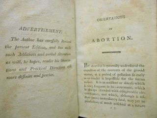 Observations on Abortion; Containing an Account of the Manner in Which It Takes Place, the Causes Which Produce It, and the Method of Preventing or Treating It.