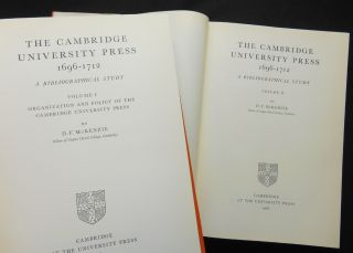 The Cambridge University Press 1696-1712, A Bibliographical Study, Volumes I and II