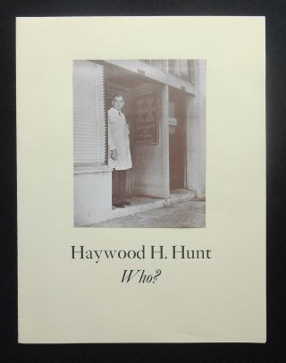 Haywood H. Hunt: Who?, by Albert Sperisen