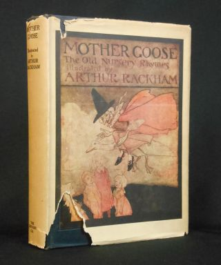 Mother Goose, The Old Nursery Rhymes. Arthur Rackham, Illustrations