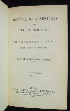Journal of Adventures With the British Army,; From the Commencement of the War to the Taking of Sebastopol